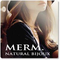 【merm. bijoux】 白蝶貝・パールなど海生まれの素材の美しさをジュエリーに